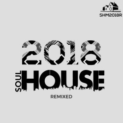 SoulHouse 2018 Remixed
